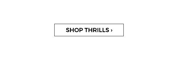 Shop Thrills