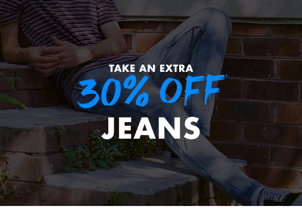 Take an extra 30 percent off Jeans
