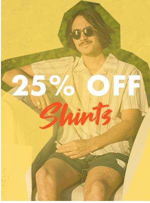 25 percent off Shirts