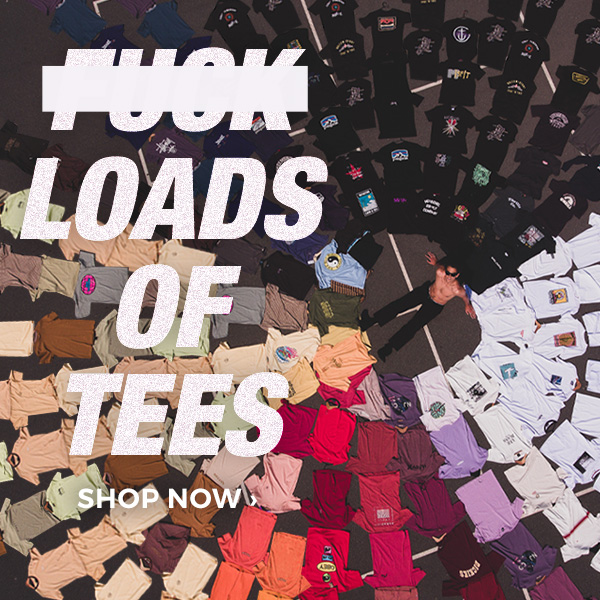 **** Loads of Tees. Shop Now