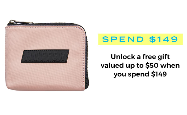Spend $149 - Unlock a free gift valued up to $50 when you spend $140