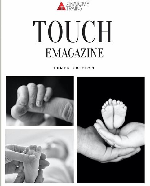 Anatomy Trains E-Magazine: Issue 10 - Touch