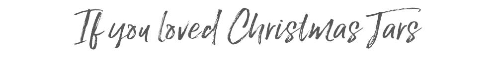 If you loved Christmas Jars