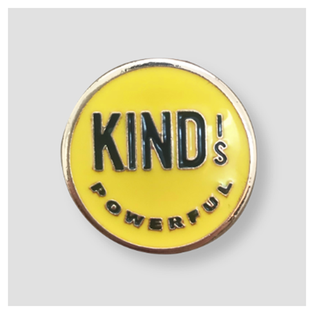 Kind is Powerful Pin