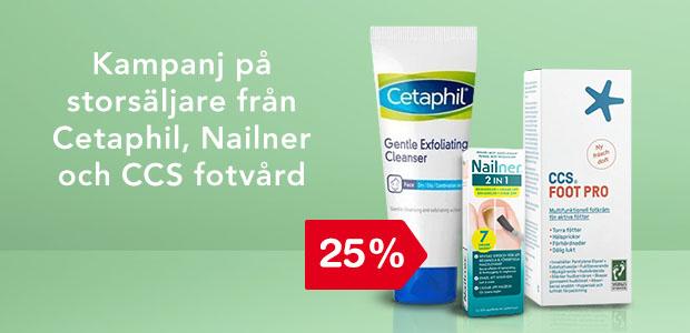 25% på Cetaphil, Nailner & CCS Fotvård