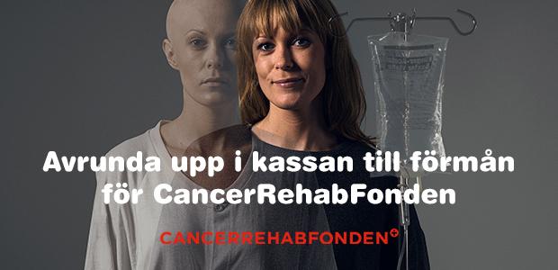 Avrunda upp i kassan till förmån för CancerRehabFonden