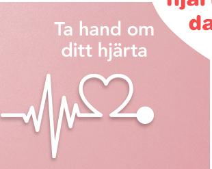 Ta hand om ditt hjärta!