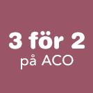 3 för 2 på ACO