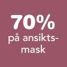 70% på ansiktsmask