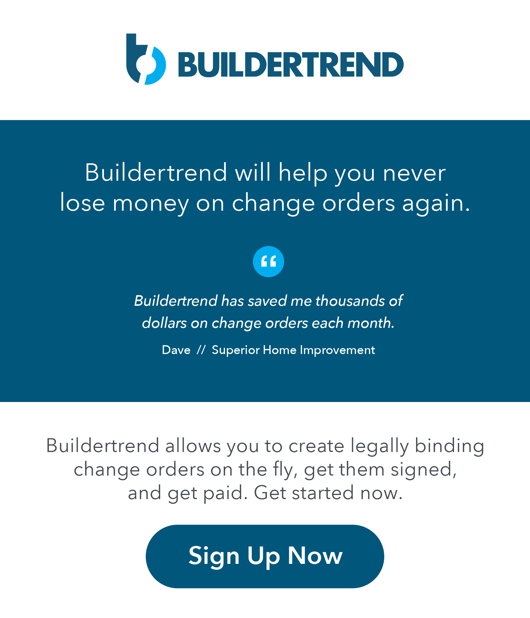 buildertrend will help you never lose money on change orders again - sign up now