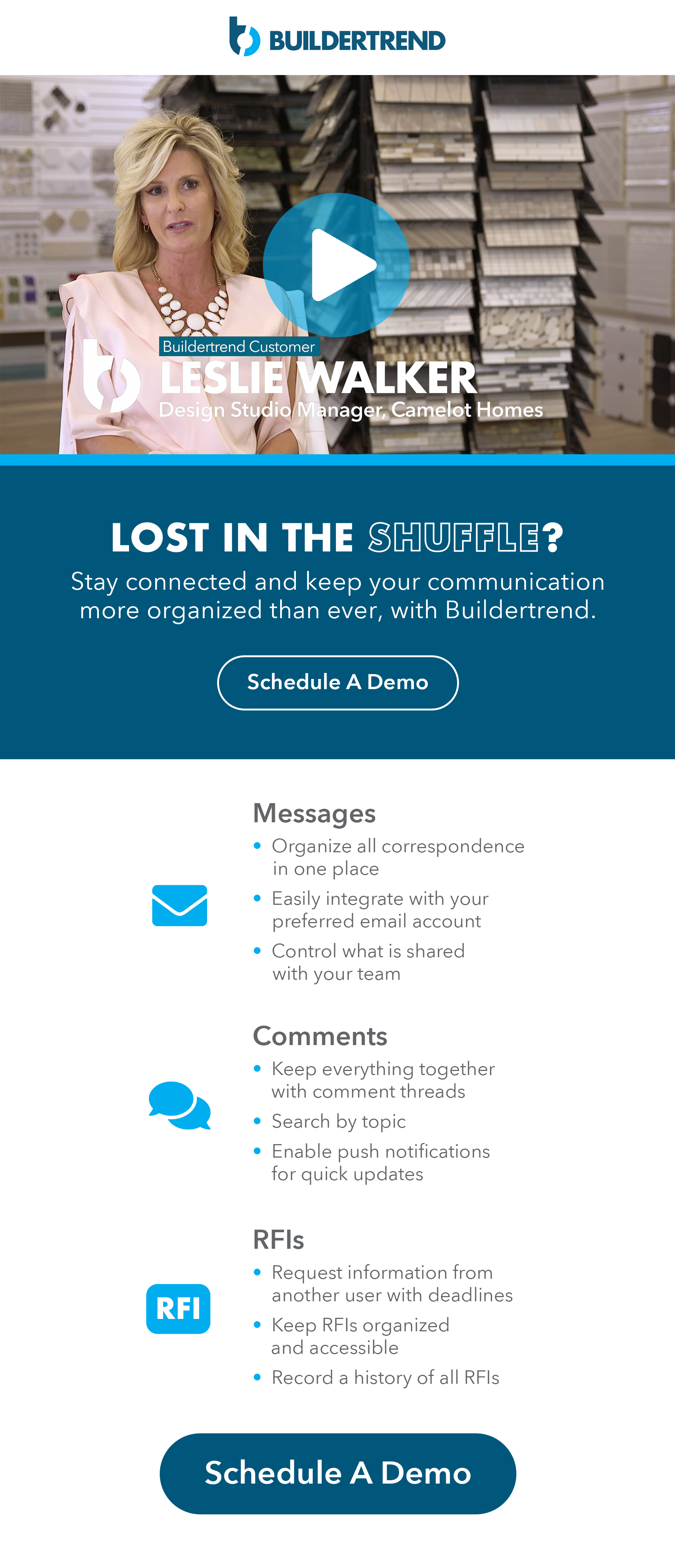 lost in the shuffle - stay connected and keep your communication more organized than ever, with buildertrend - schedule your demo today