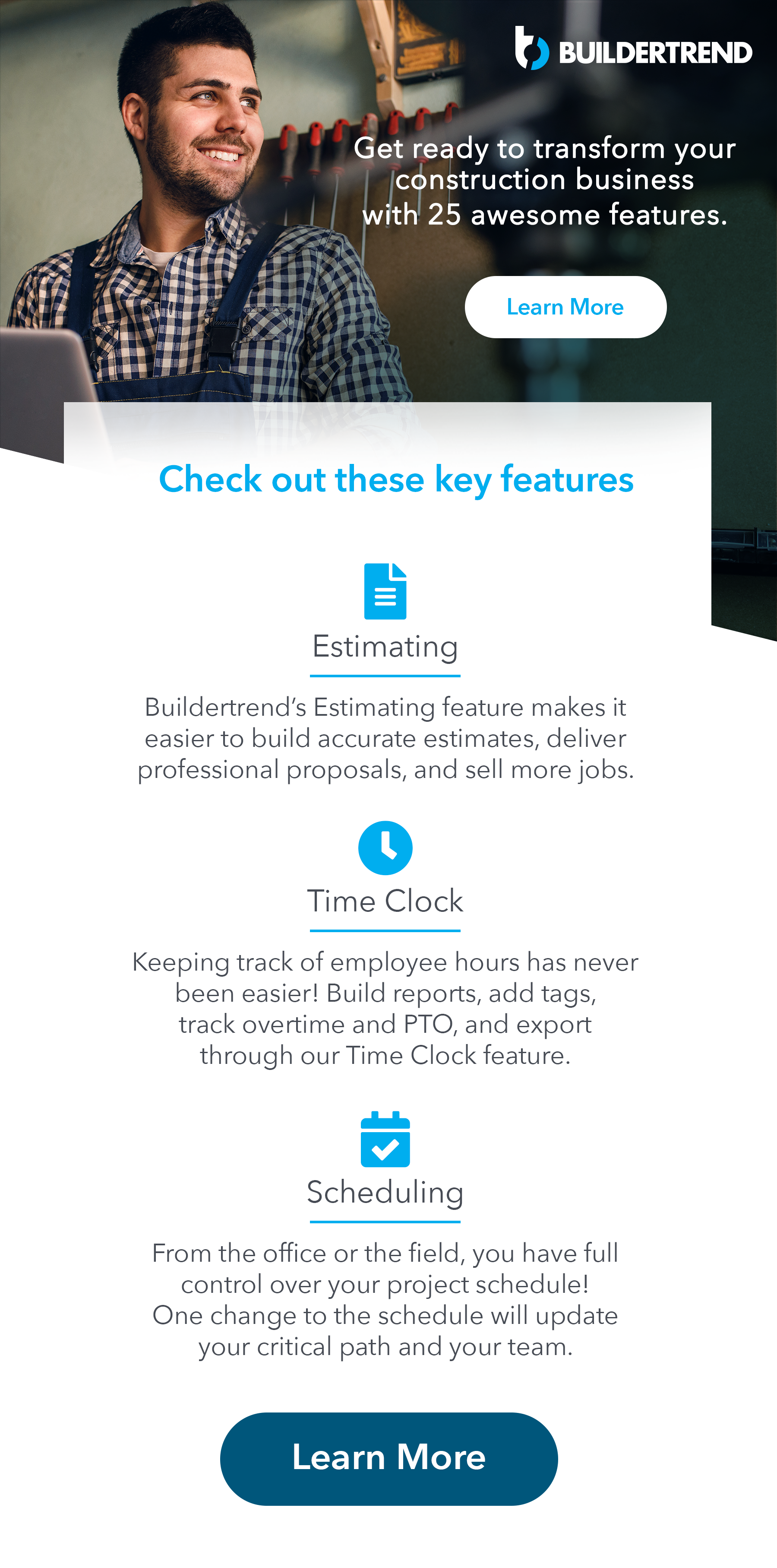 get ready to transform your business with 25 awesome features - estimating - time clock - scheduling - learn more
