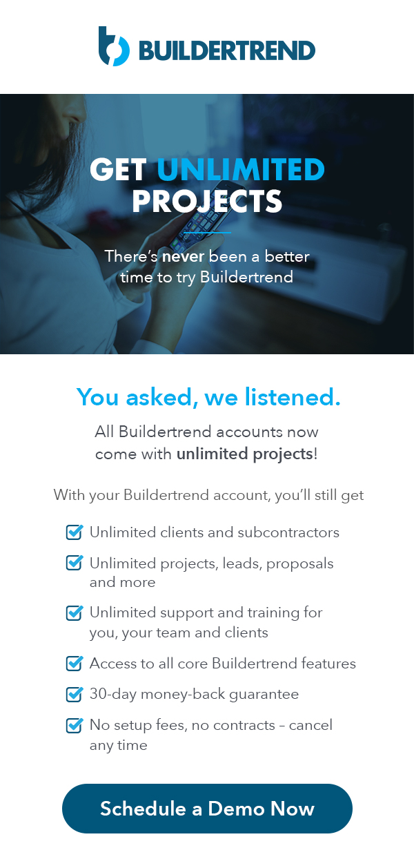 there's never been a better time to try Buildertrend
