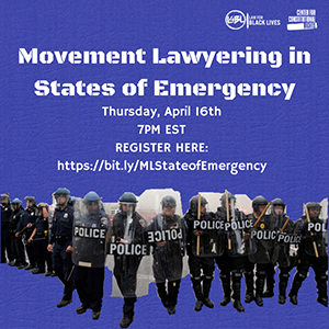 a poster advertising the webinar movement lawyering in states of emergency with law for black lives