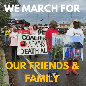 marchers walking through the streets on their way to New Orleans from Baton Rouge. The text reads we march for our friends and families