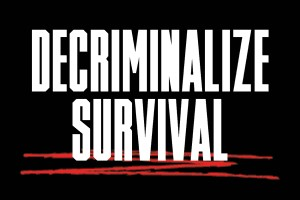 image reads decriminalize survival
