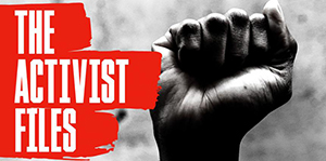 A fist is raised beside words the activist files