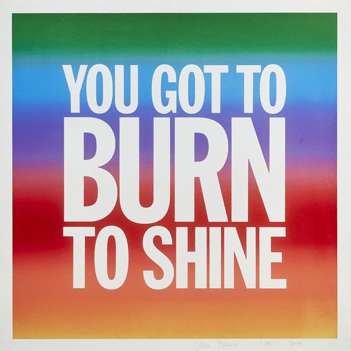 John Giorno You Got To Burn To Shine