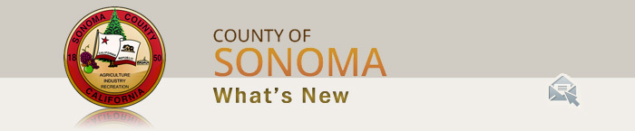 County Of Sonoma What''s New