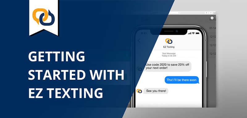 Getting Started With EZ Texting