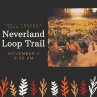 Neverland Trail Loop Hike
