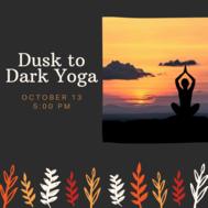 Dusk to Dark Yoga