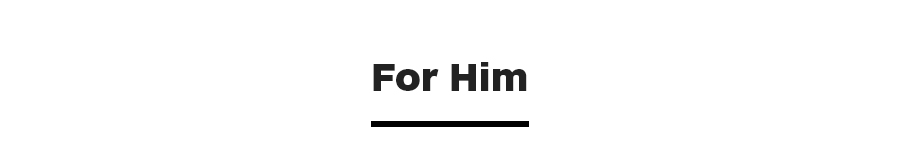 For Him