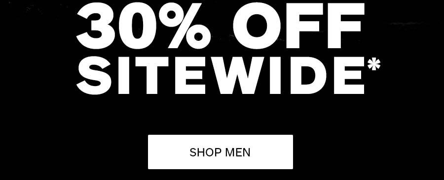 30% Off Sitewide*. Shop Men