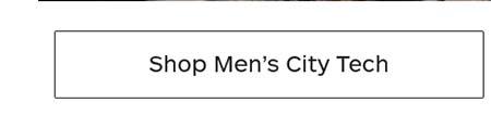 Shop Men's City Tech