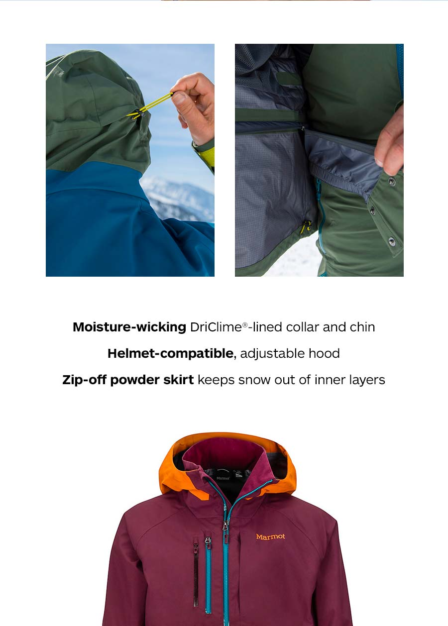 Moisture-wicking DriClime-lined collar and chin. Helmet-compatible, adjustable hood. Zip-off powder skirt keeps snow out of inner layers.