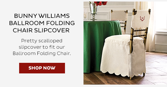 Bunny Williams Ballroom Folding Chair Slipcover