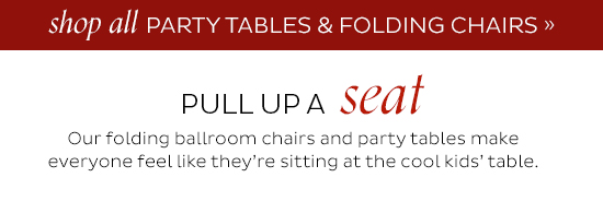 Shop Party Tables and Folding Chairs
