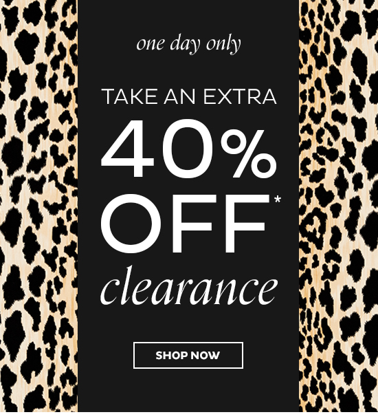 Extra 40% Off Clearance   SHOP NOW