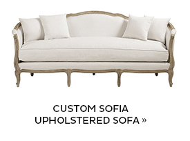 Custom SOfia Upholstered Sofa
