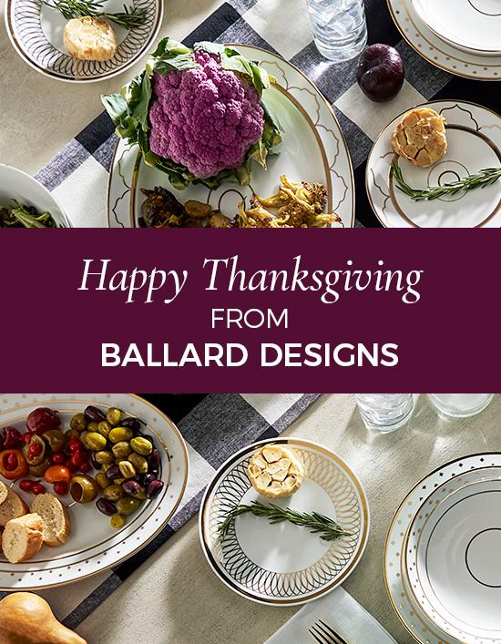 Happy Thanksgiving From Ballard Designs