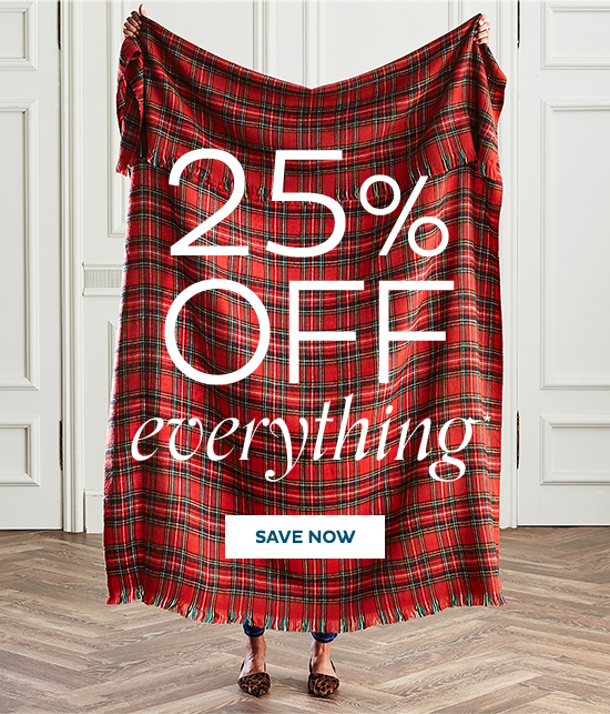 25% Off Everything   Shop Holiday