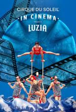 LUZIA - Cirque du Soleil in Cinema