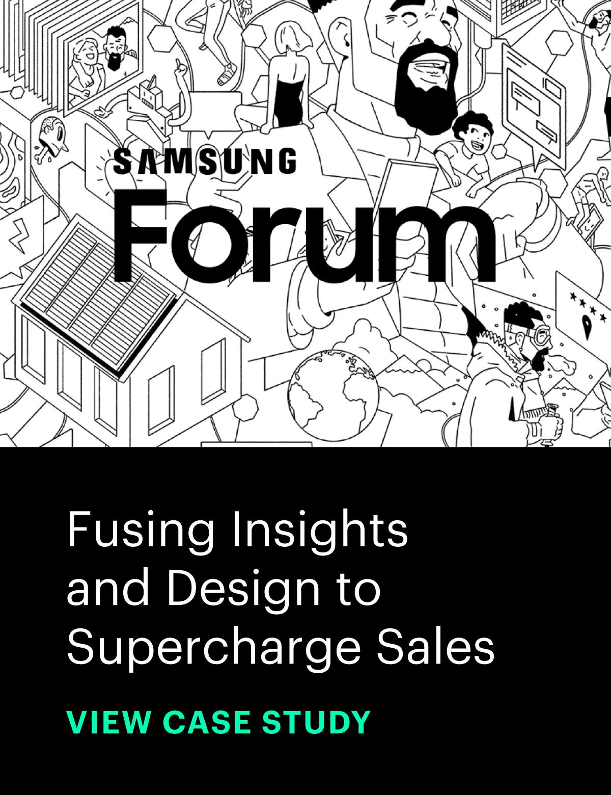 Case Study: Samsung Forum