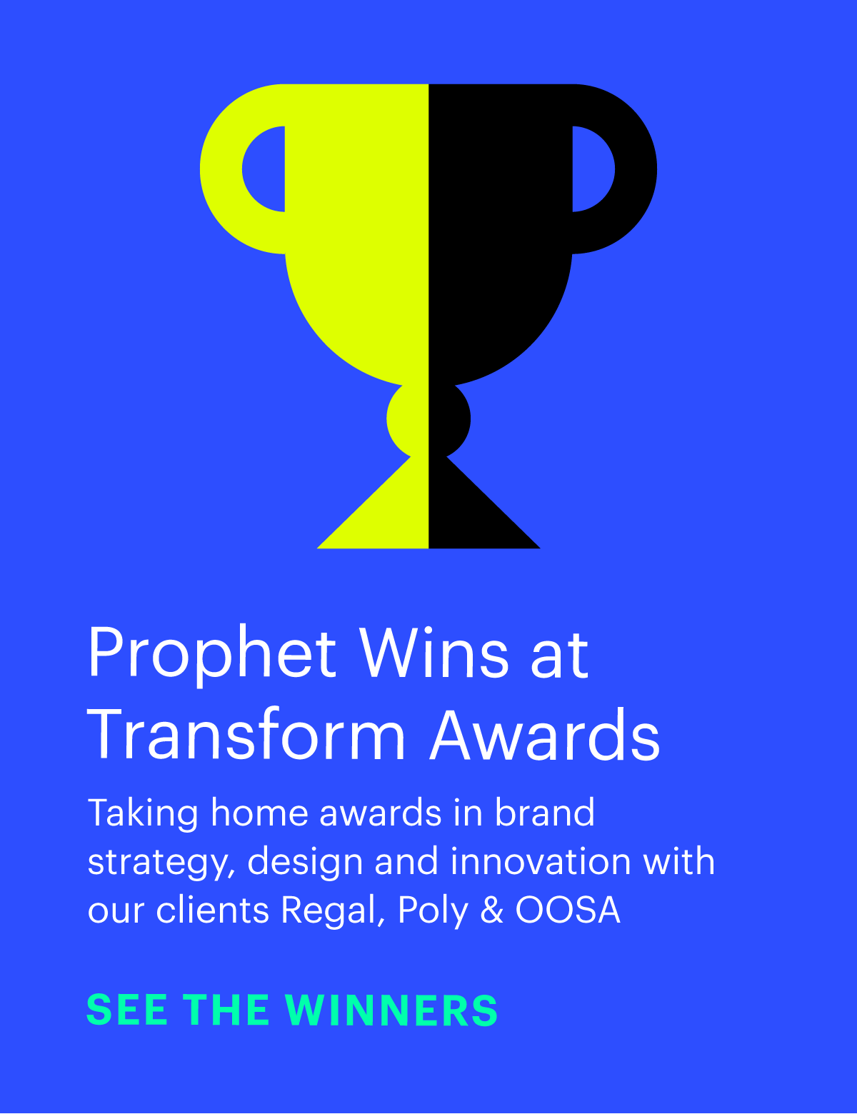 Prophet Wins at Transform Awards