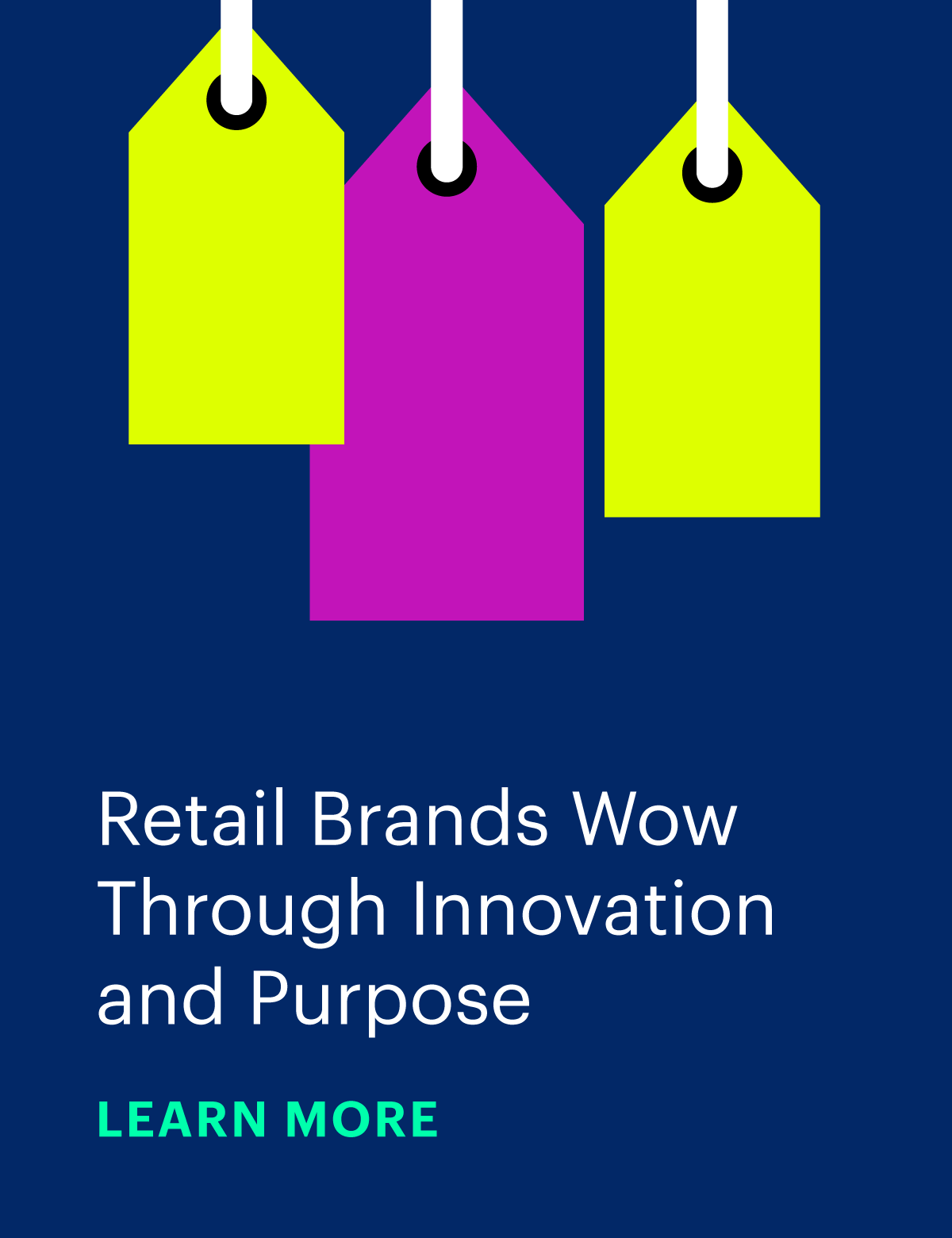 Retail Brands Wow Through Innovation and Purpose
