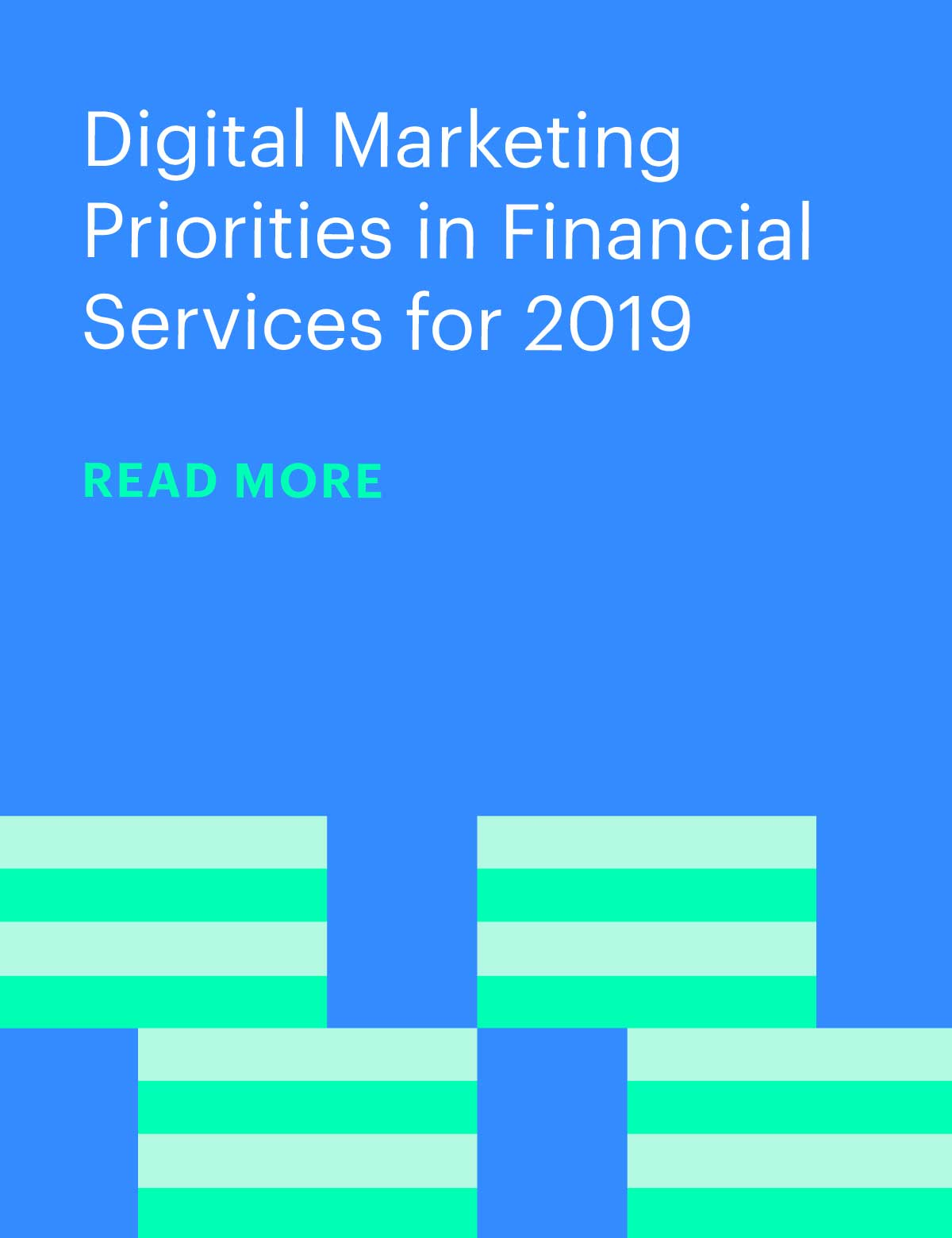 Digital Marketing Priorities in Financial Services for 2019