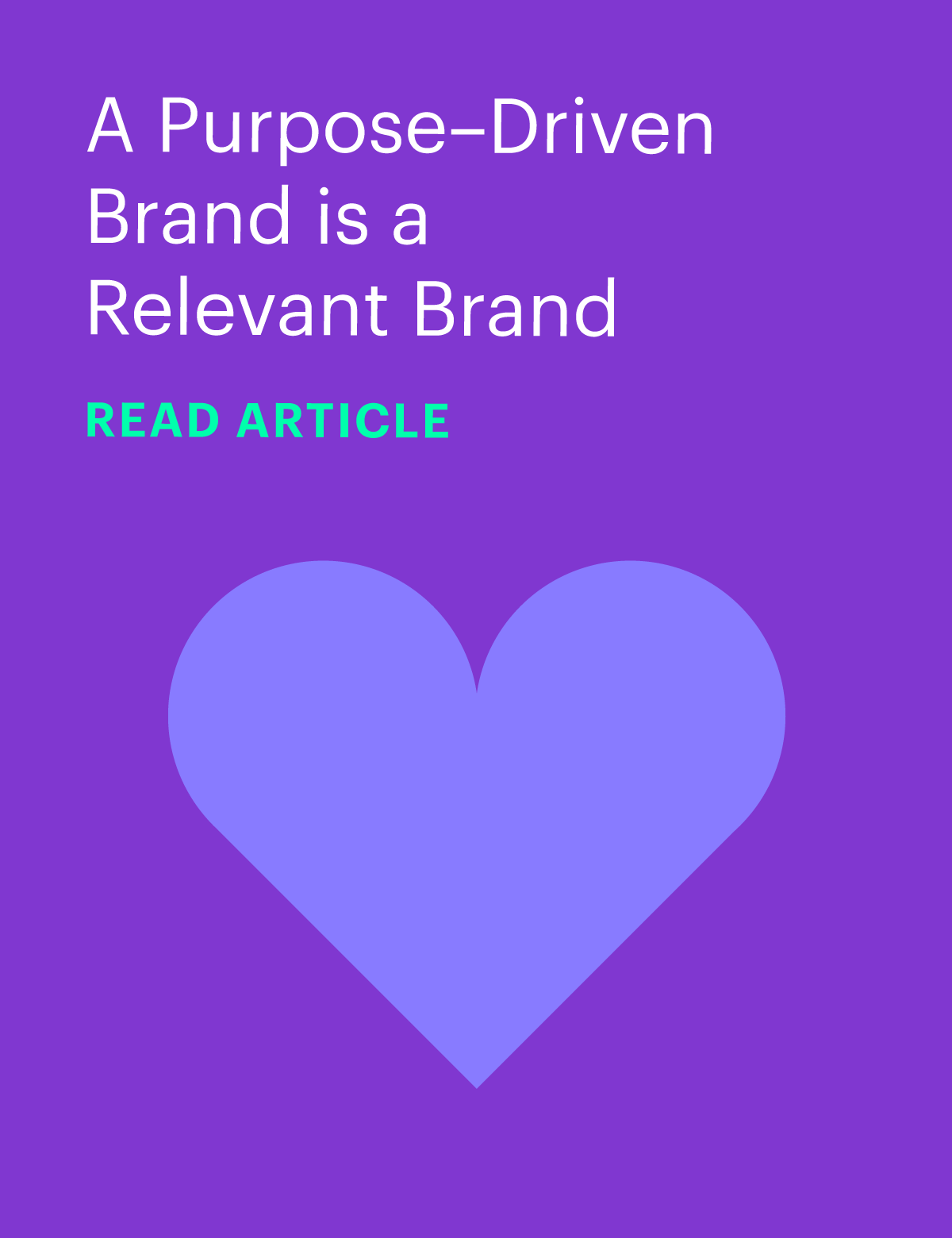 A Purpose-Driven Brand is a Relevant Brand