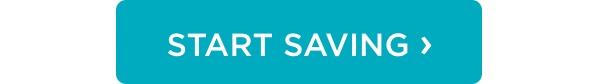 Start Saving ›