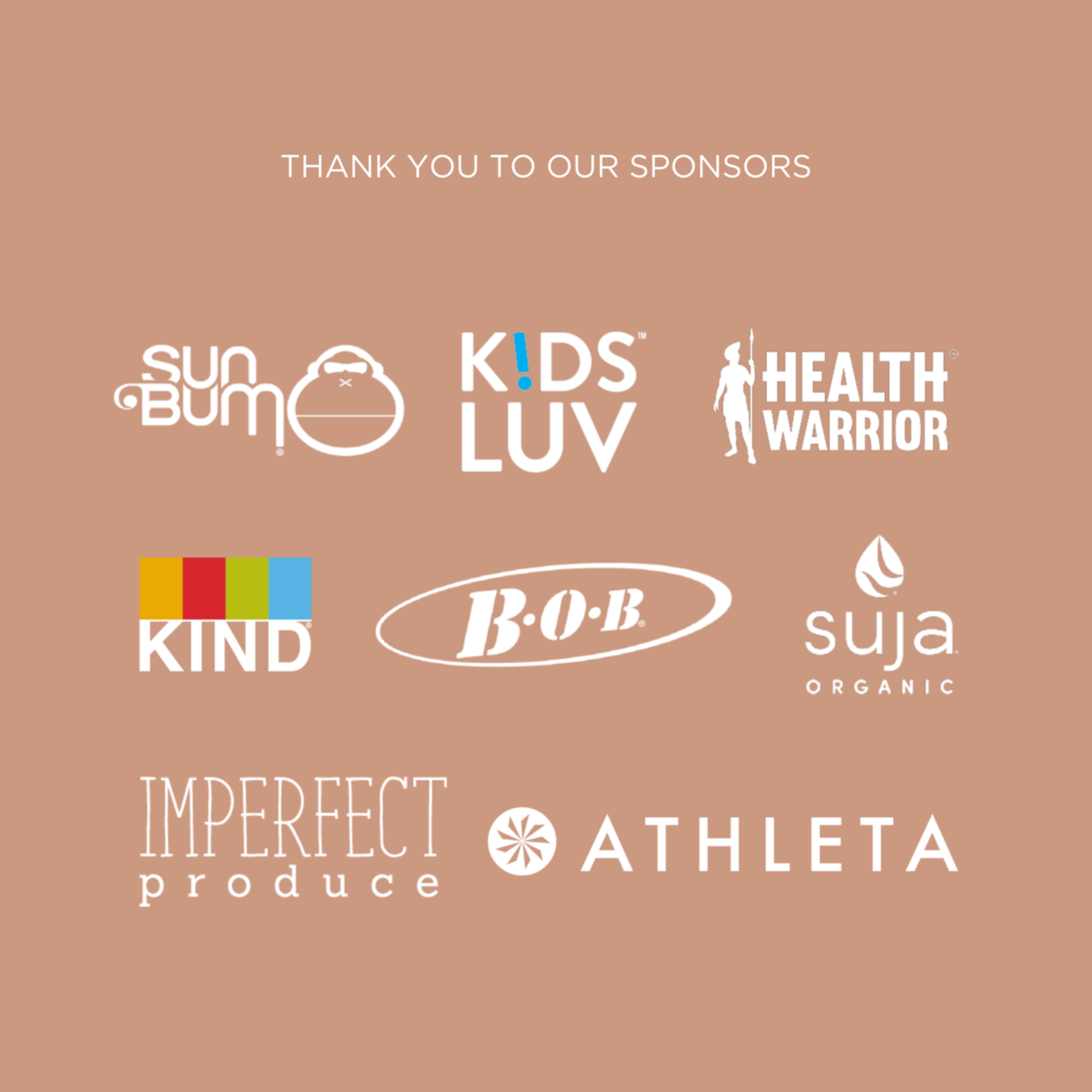 thank you to our back-to-school campaign sponsors - sun bum, kidsluv, health warrior, kind snacks, BOB, suja, imperfect produce, athleta
